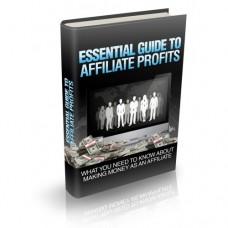 Essential Guide To Affiliate Profits