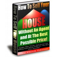 101 Tips For Selling Your Home Yourself!