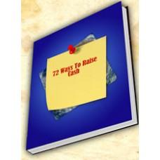 72 Ways To Raise Cash