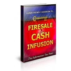 Firesale Cash Infusion