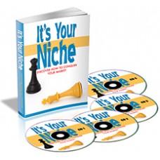 It's Your Niche