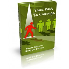 Your PathTo Courage